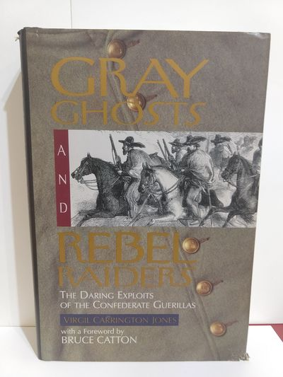 Image for Gray Ghosts and Rebel Raiders: The Daring Exploits of the Confederate Guerillas