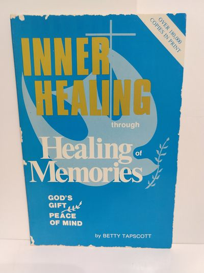Image for Inner Healing Through Healing of Memories