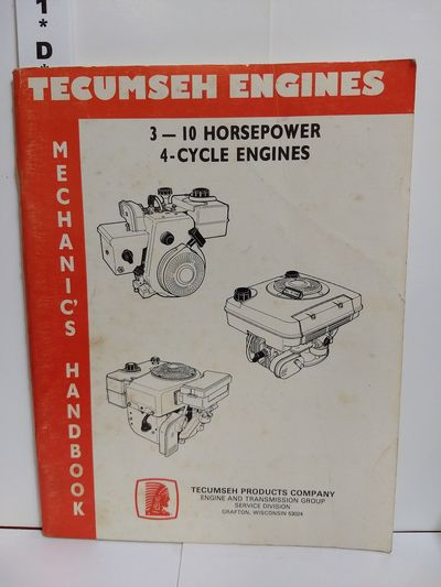 Image for Tecumseh Engines 3-10 Horsepower 4 Cycle Engines Mechanic's Manual