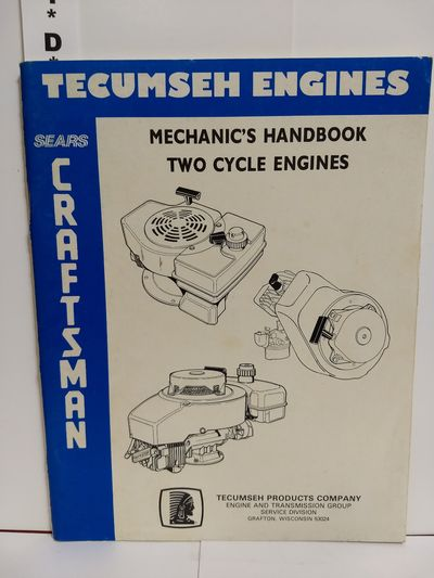 Image for Tecumseh Engines Mechanic's Handbook Two Cycle Engines