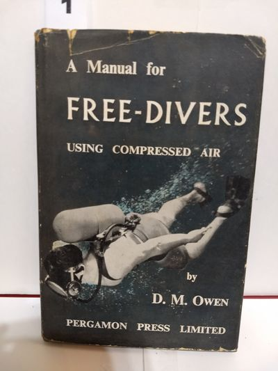 Image for A Manual for Free-Divers Using Compressed Air