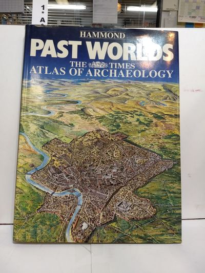 Image for Past Worlds: the Times Atlas of Archaeology