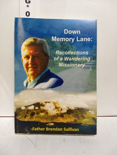 Image for Down Memory Lane: Recollections of a Wandering Missionary