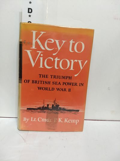 Image for Key To Victory: The Triumph of British Sea Power in World War II