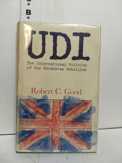 Image for U.D.I. the International Politics of the Rhodesian Rebellion