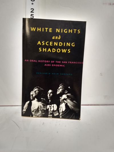 Image for White Nights And Ascending Shadows: A History Of The San Francisco Aids Epidemic (aids Awareness)