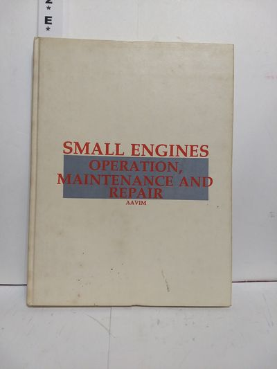 Image for Small Engines: Operation, Maintenance and Repair