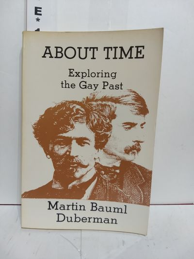 Image for About Time Exploring the Gay Past