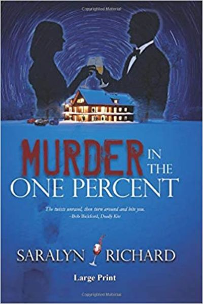 Image for Murder In The One Percent ~ Large Print