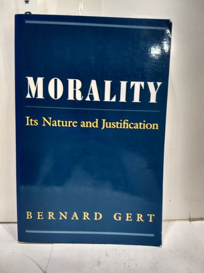Image for Morality: Its Nature And Justification