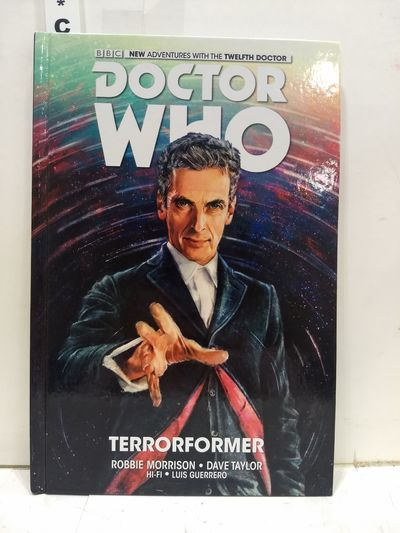 Image for Doctor Who: The Twelfth Doctor Volume 1 - Terrorformer