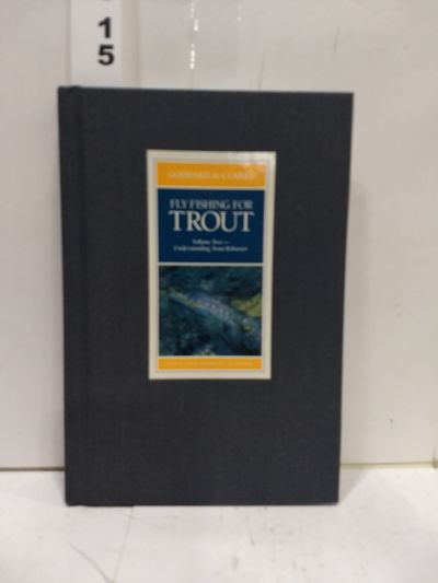 Image for Fly Fishing for Trout Volume 2- Understanding Trout Behavior (Lefty's Little Library of Fly Fishing)