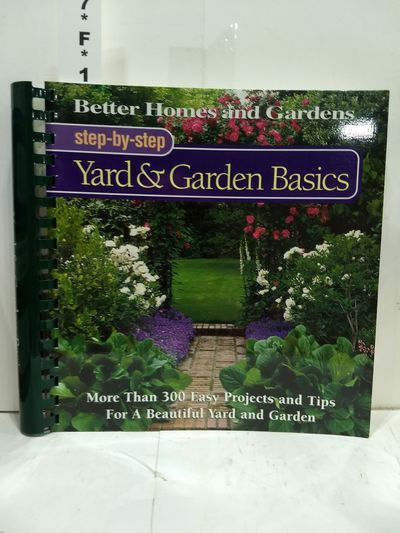 Image for Yard & Garden Basics (Better Homes And Gardens(r): Step-by-step Series)