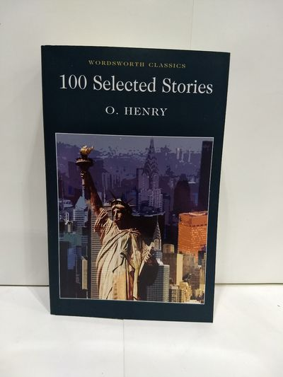 Image for 100 Selected Stories (Wordsworth Classics)
