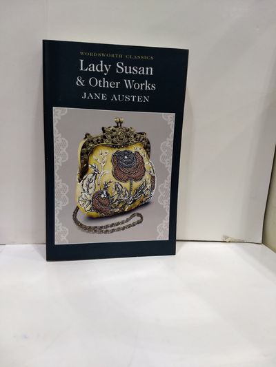 Image for Lady Susan & Other Works (Wordsworth Classics)