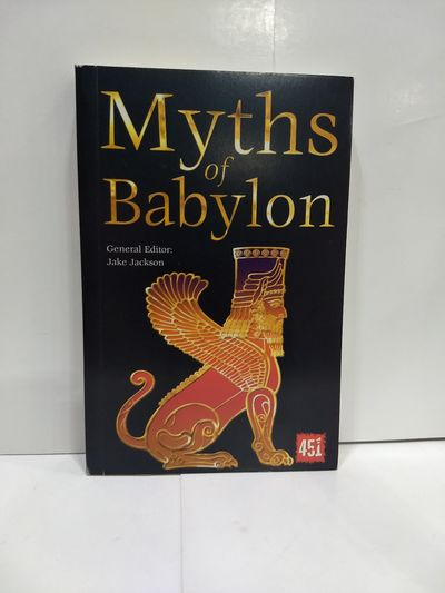 Image for Myths of Babylon (the World's Greatest Myths and Legends)