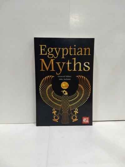 Image for Egyptian Myths (the World's Greatest Myths And Legends)