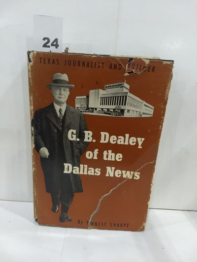 Image for G.B. Dealey of the Dallas News