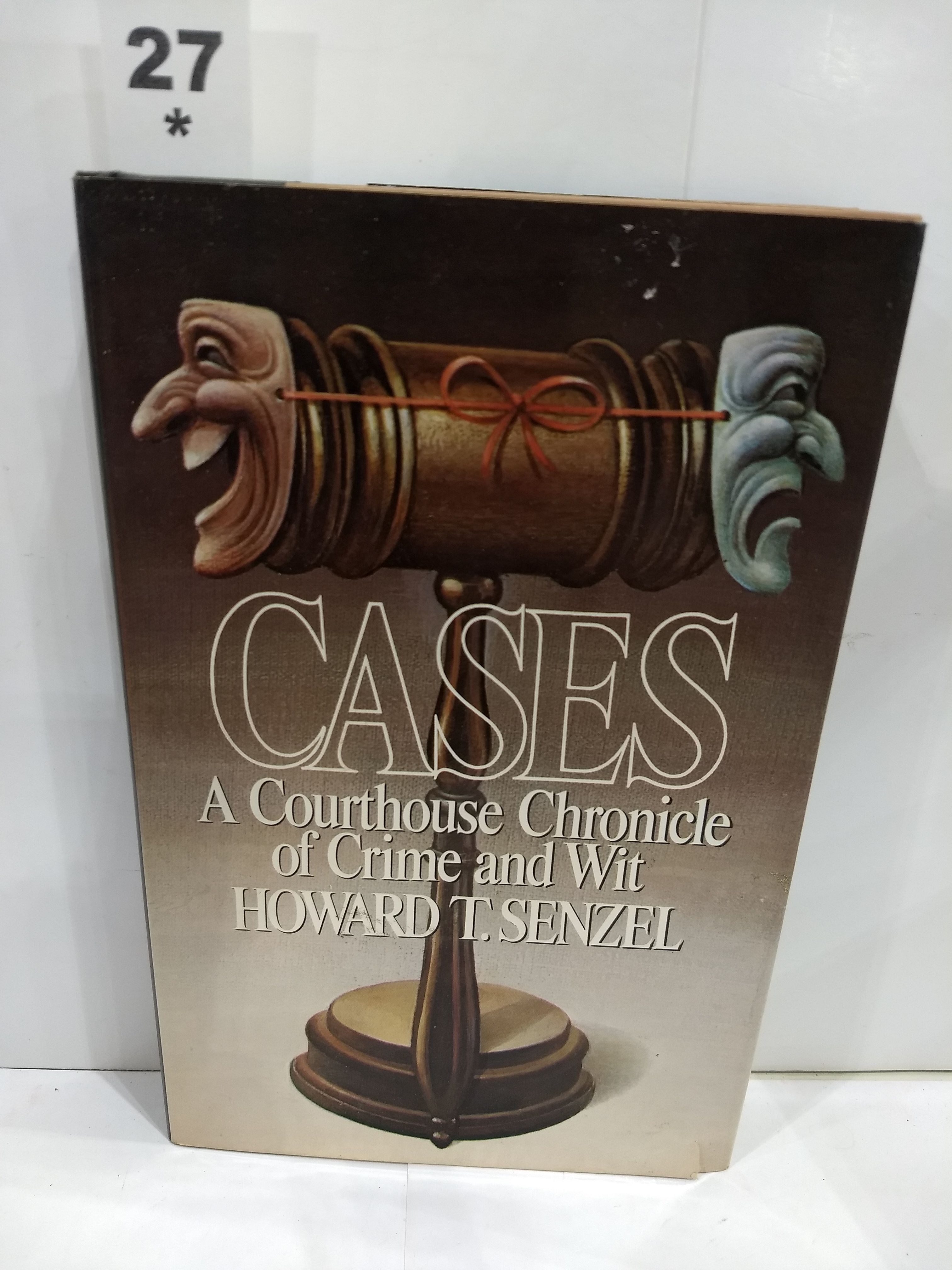 Image for Cases: A Courthouse Chronicle of Crime and Wit