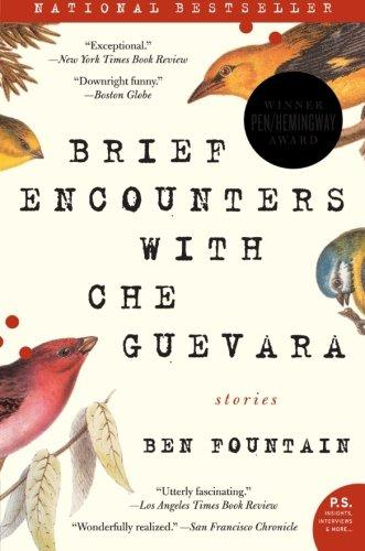 Image for Brief Encounters With Che Guevara: Stories (P.S.)