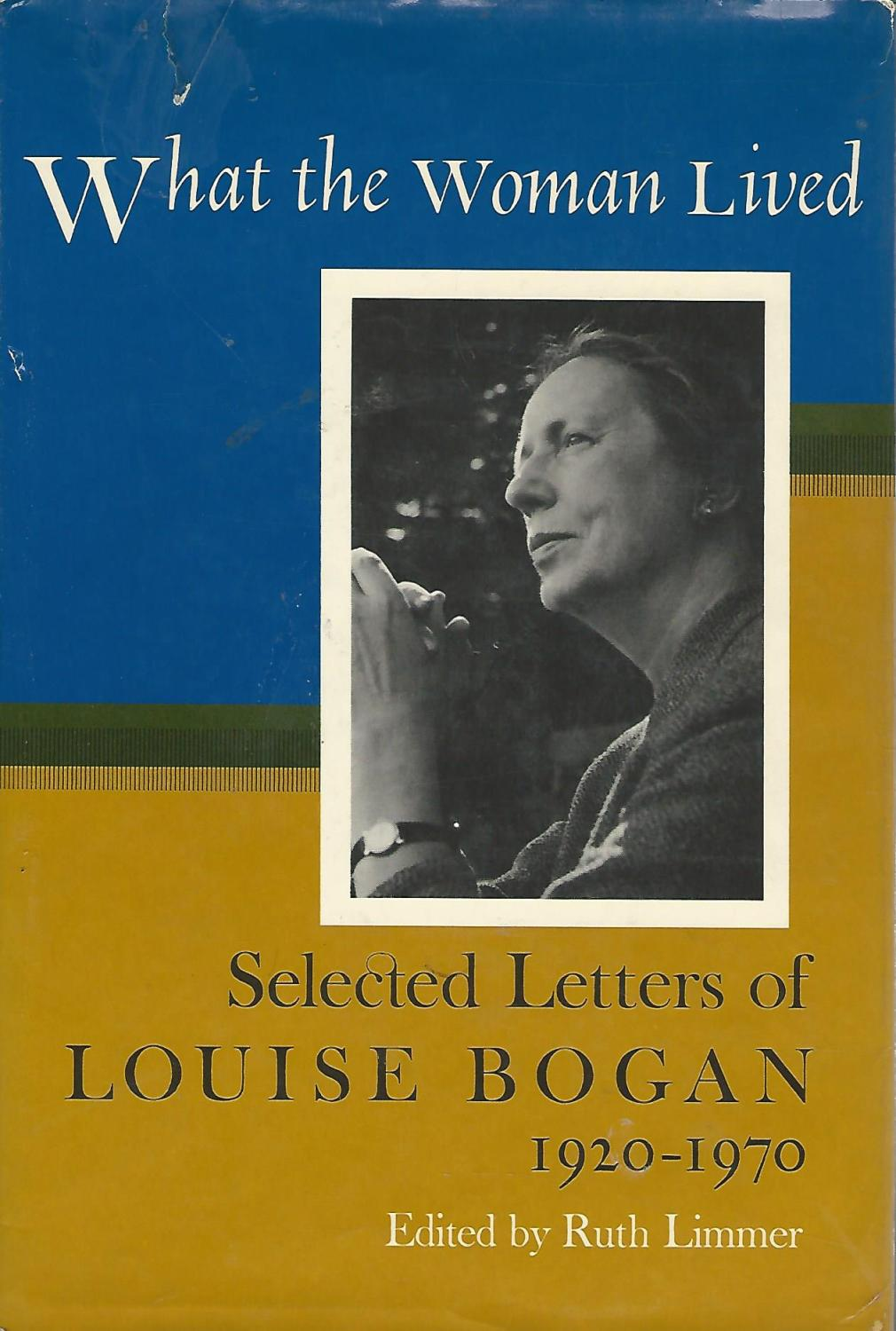 Image for What The Woman Lived: Selected Letters, 1920-70
