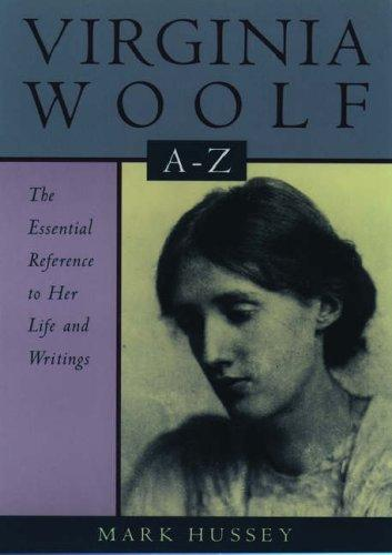 Image for Virginia Woolf A To Z: A Comprehensive Reference For Students, Teachers, And Common Readers To Her L
