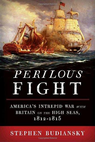 Image for Perilous Fight : America's Intrepid War With Britain on the High Seas, 1812-1815