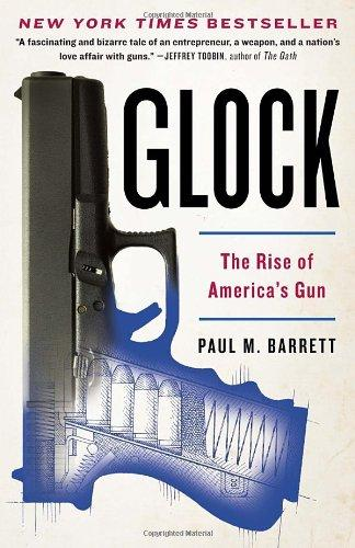 Image for Glock : The Rise of America's Gun