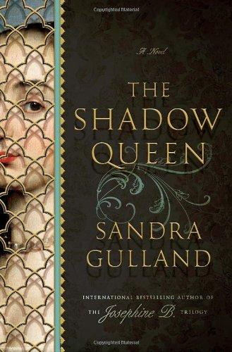 Image for The Shadow Queen : a Novel