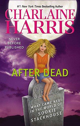 Image for After Dead: What Came Next In The World Of Sookie Stackhouse