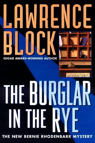 Image for The Burglar In The Rye: The New Bernie Rhodenbarr Mystery