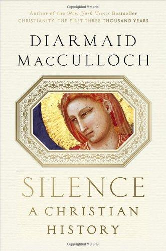Image for Silence : A Christian History