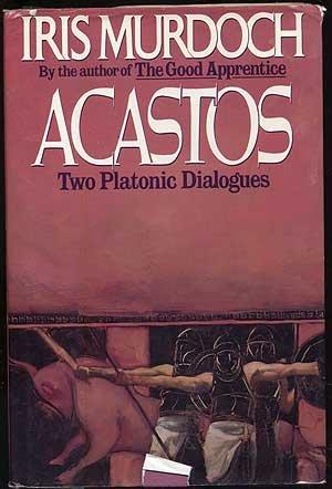 Image for Acastos: Two Platonic Dialogues