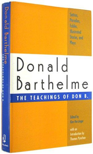 Image for The Teachings Of Don B.: Satires, Parodies, Fables, Illustrated Stories, And Plays