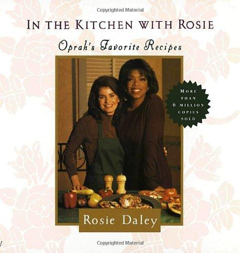 Image for In The Kitchen With Rosie: Oprah's Favorite Recipes