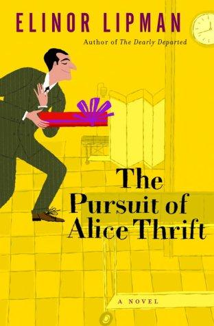 Image for The Pursuit Of Alice Thrift