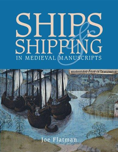 Image for Ships and Shipping in Medieval Manuscripts