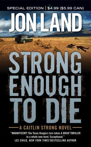 Image for Strong Enough To Die (Caitlin Strong Novels)