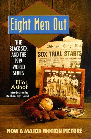 Image for Eight Men Out: The Black Sox And The 1919 World Series (The Black Sox & The 1919 World Series)
