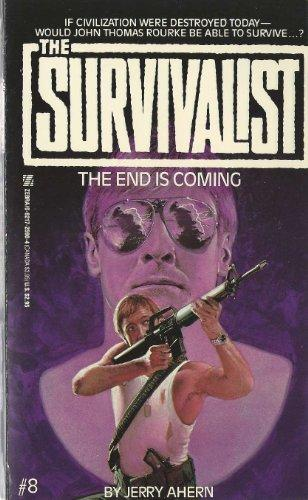 Image for The End Is Coming (Survivalist No 8)