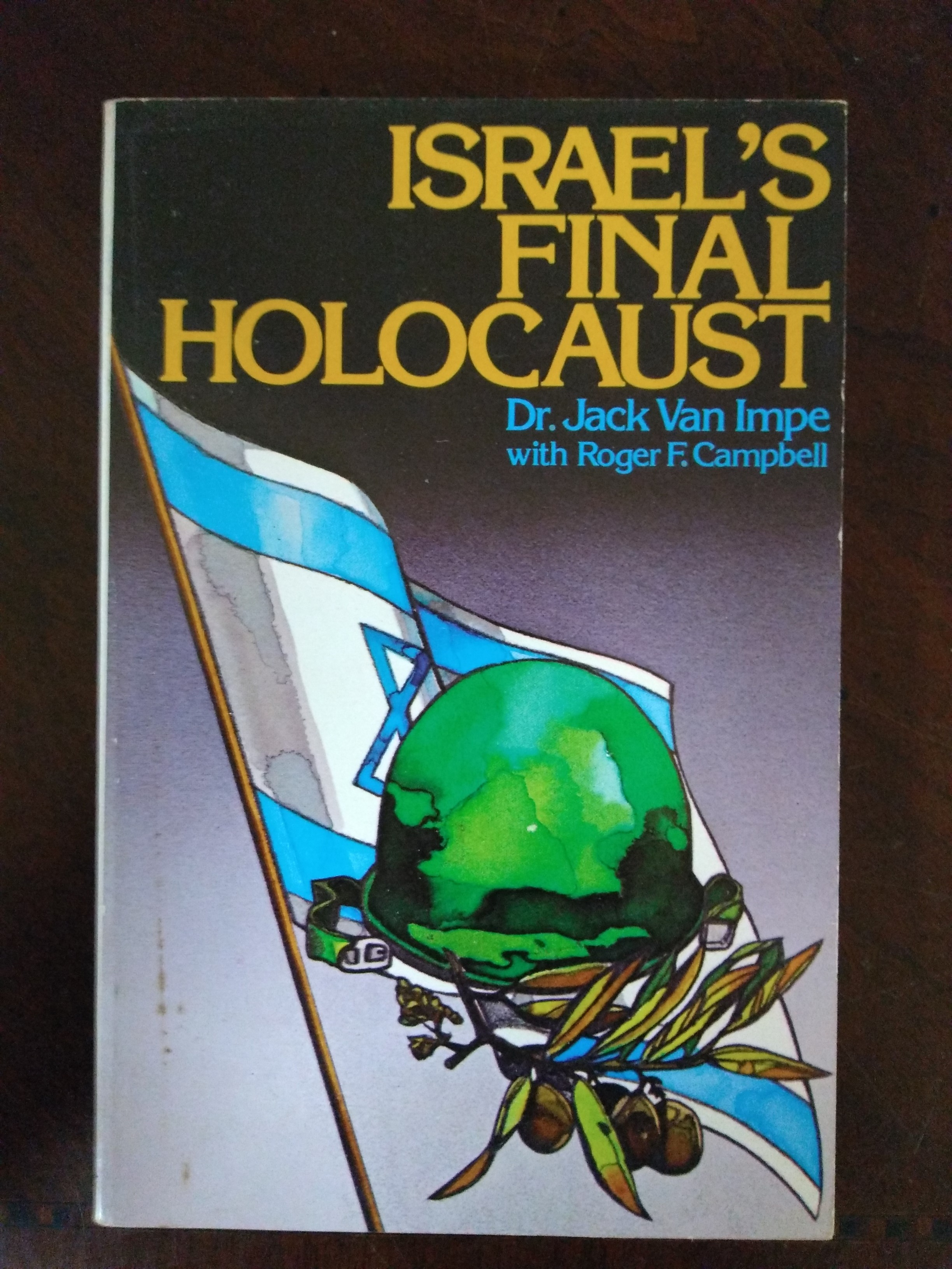Image for Israel's Final Holocaust