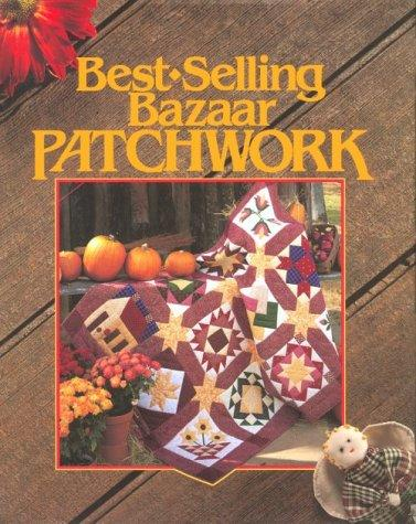 Image for Best-Selling Bazaar Patchwork (For The Love Of Quilting)