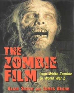 Image for The Zombie Film: From White Zombie To World War Z