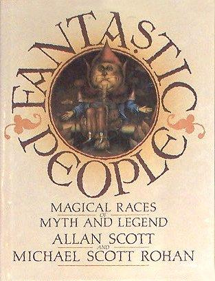 Image for Fantastic People (Magical Races of Myth and Legend)