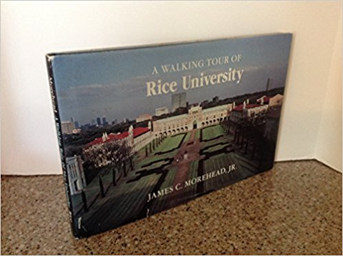 Image for A Walking Tour of Rice University