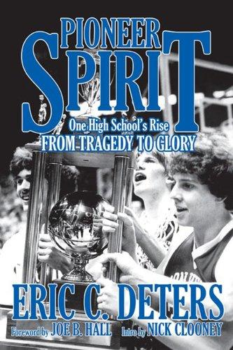 Image for Pioneer Spirit: One High School's Rise from Tragedy to Glory