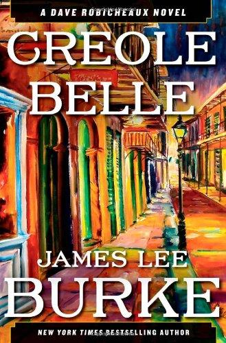 Image for Creole Belle: A Dave Robicheaux Novel