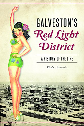 Image for Galveston's Red Light District : a History of the Line
