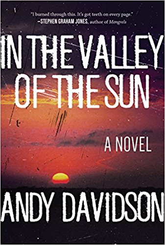 Image for In the Valley of the Sun: A Novel (Signed)