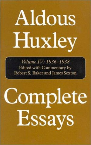 Image for Aldous Huxley, Complete Essays, Vol. 4: 1936-1938